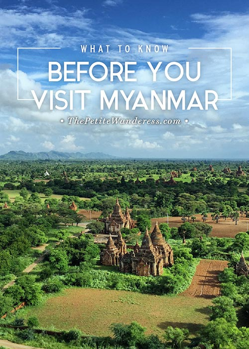 What to know before going Myanmar • The Petite Wanderess