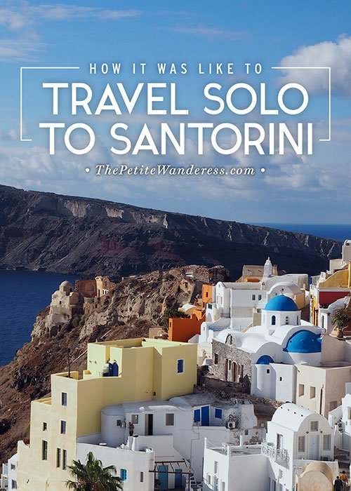 How it was like to travel solo to Santorini