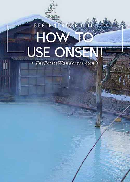 Guide to Using Onsen • The Petite Wanderess