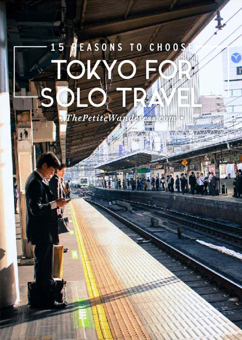Reasons Tokyo is Perfect for Solo Travel