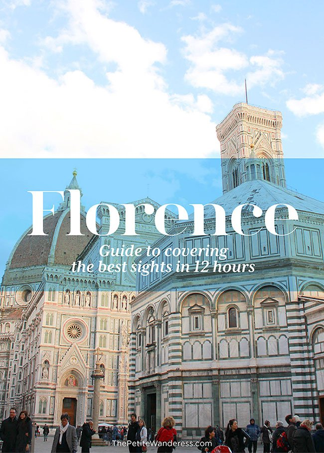 Florence itinerary • The Petite Wanderess