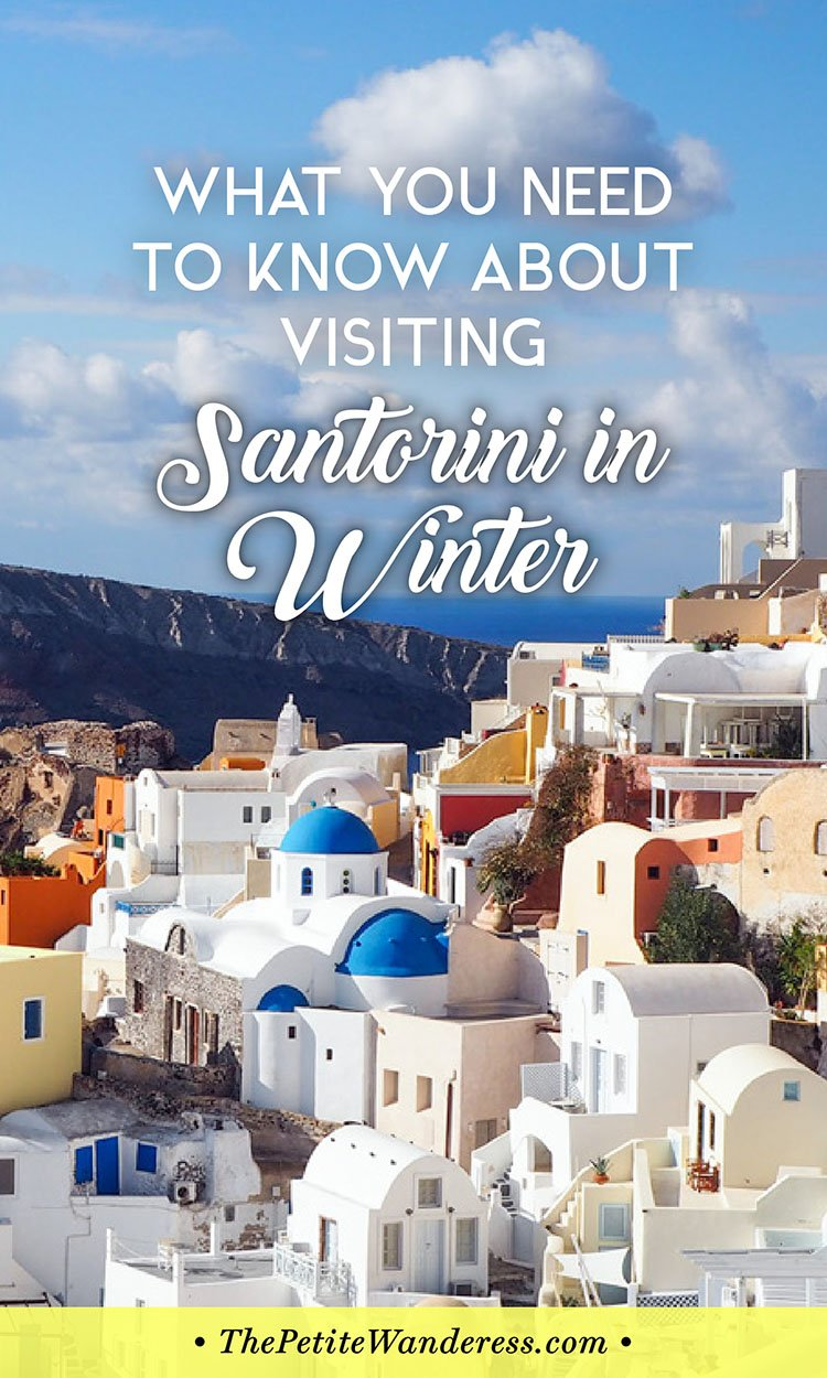 Santorini in January during winter – Solo Travel Guide • The Petite Wanderess