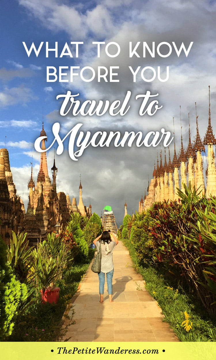 Travel Tips to Know Before You Travel to Myanmar • The Petite Wanderess