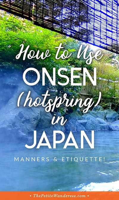 Guide on How to Use Onsen in Japan! • The Petite Wanderess