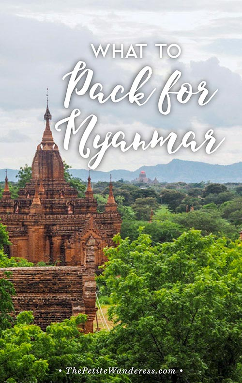 Packing List for Myanmar | What to Bring to Myanmar | What to Wear in Myanmar • The Petite Wanderess
