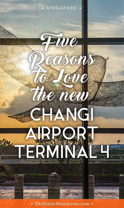 Why the new Changi Airport Terminal 4 is so awesome • The Petite Wanderess