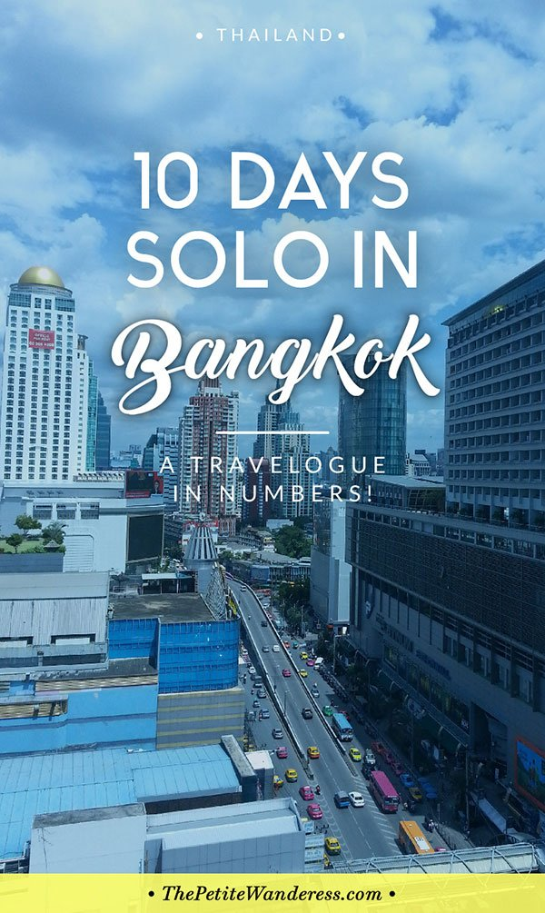 Bangkok Travelogue: Ten Days Solo in the Land of Smiles • The Petite Wanderess