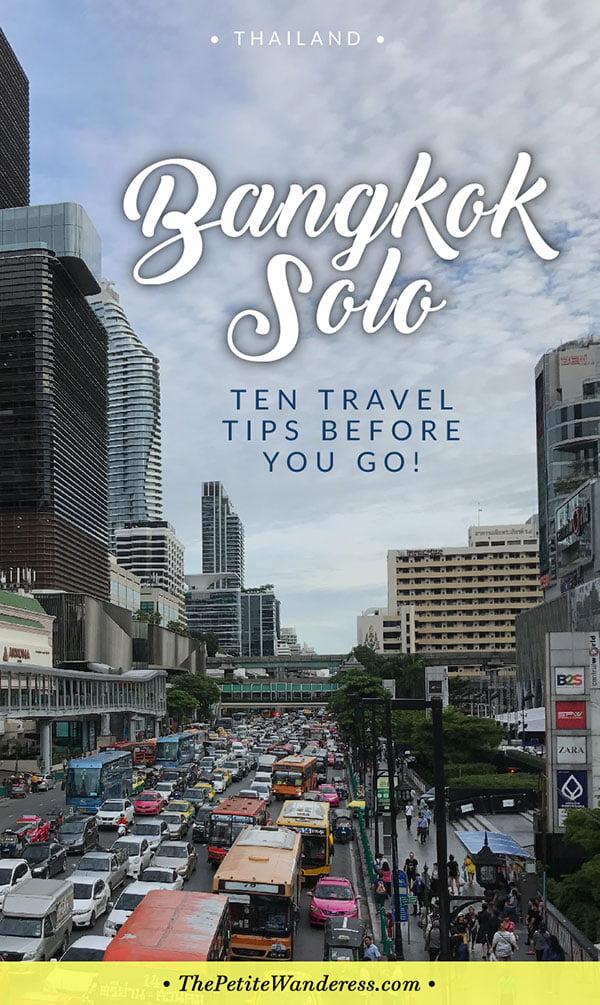 Bangkok Solo Travel Tips • The Petite Wanderess
