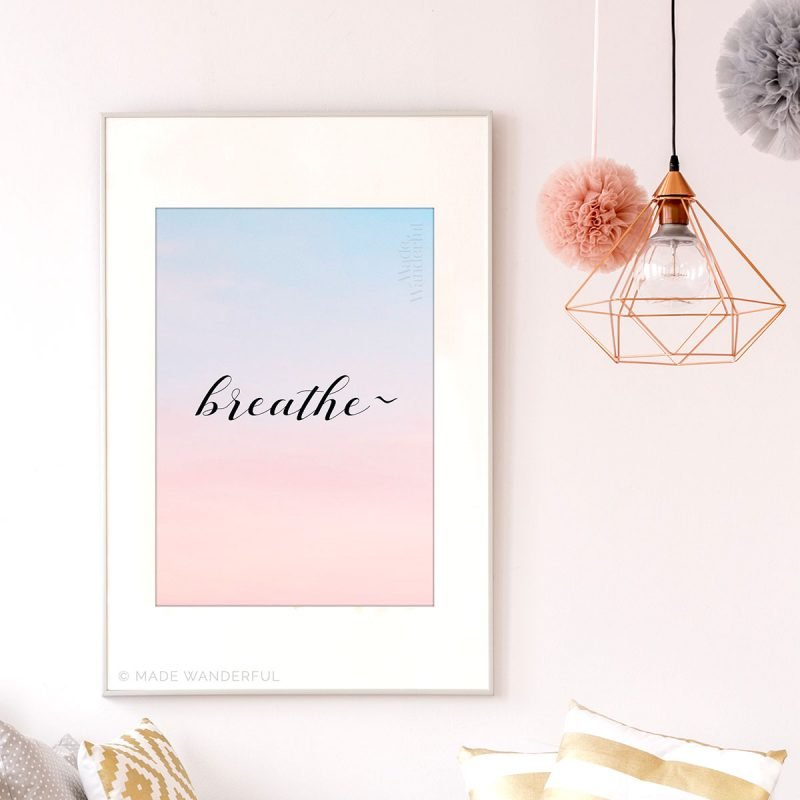 Breathe Wall Art by Made Wanderful | Tips for Adding Joy to Your Space • The Petite Wanderess